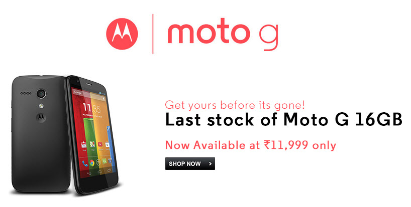 Motorola Moto G last stock on Flipkart ahead of Moto G2 launch
